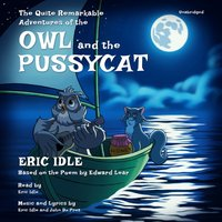 Quite Remarkable Adventures of the Owl and the Pussycat - Eric Idle - audiobook