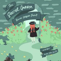 The Secret Garden - Frances Hodgson Burnett - audiobook