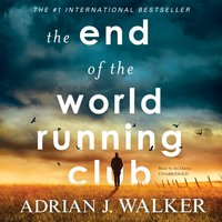 End of the World Running Club - Adrian J. Walker - audiobook