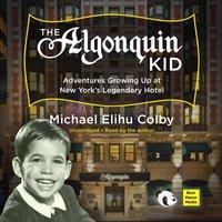 Algonquin Kid - Michael Elihu Colby - audiobook