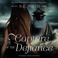 Capture of the Defiance - S.E. Smith - audiobook