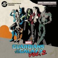 Phase Three: Marvel's Guardians of the Galaxy, Vol. 2 - Alex Irvine - audiobook