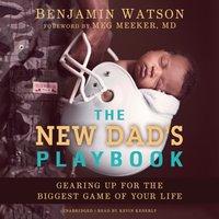 New Dad's Playbook - Benjamin Watson - audiobook