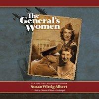 General's Women - Susan Wittig Albert - audiobook