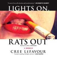 Lights On, Rats Out - Cree LeFavour - audiobook