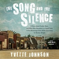 Song and the Silence - Yvette Johnson - audiobook