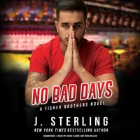 No Bad Days - J. Sterling - audiobook