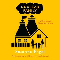 Nuclear Family - Susanna Fogel - audiobook