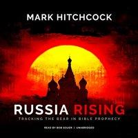 Russia Rising - Mark Hitchcock - audiobook