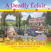 Deadly Eclair - Daryl Wood Gerber - audiobook