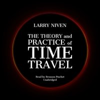 Theory and Practice of Time Travel