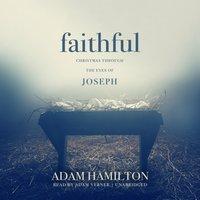 Faithful - Adam J. Hamilton - audiobook