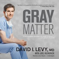 Gray Matter - David I. Levy MD - audiobook