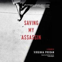 Saving My Assassin - Virginia Prodan - audiobook