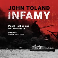 Infamy - John Toland - audiobook