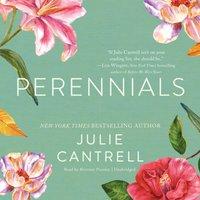 Perennials - Julie Cantrell - audiobook