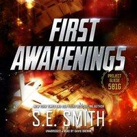 First Awakenings - S.E. Smith - audiobook