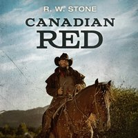 Canadian Red - R. W. Stone - audiobook