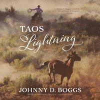 Taos Lightning - Johnny D. Boggs - audiobook