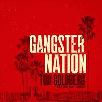 Gangster Nation - Tod Goldberg - audiobook