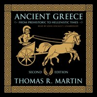 Ancient Greece, Second Edition - Thomas R. Martin - audiobook