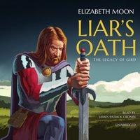 Liar's Oath - Elizabeth Moon - audiobook