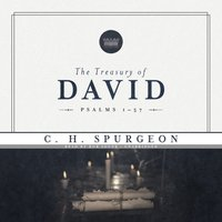 Treasury of David, Vol. 1 - C. H. Spurgeon - audiobook