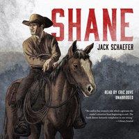 Shane - Jack Schaefer - audiobook