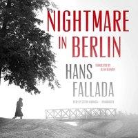 Nightmare in Berlin - Hans Fallada - audiobook