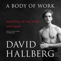 Body of Work - David Hallberg - audiobook