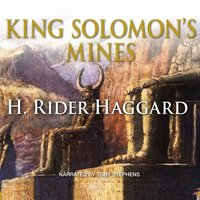 King Solomon's Mines - Sir Henry Rider Haggard - audiobook