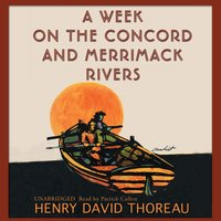 Week on the Concord and Merrimack Rivers - Henry David Thoreau - audiobook