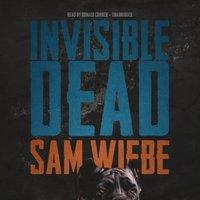Invisible Dead - Sam Wiebe - audiobook