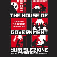 House of Government - Yuri Slezkine - audiobook