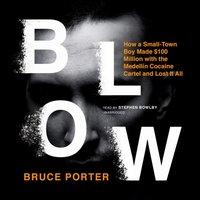 Blow - Bruce Porter - audiobook
