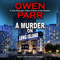 Murder on Long Island - Owen Parr - audiobook