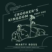 Crooker's Kingdom, Part One - Marty Ross - audiobook