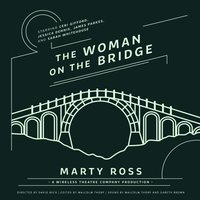 Woman on the Bridge - Marty Ross - audiobook