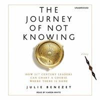 Journey of Not Knowing - Julie Benezet - audiobook