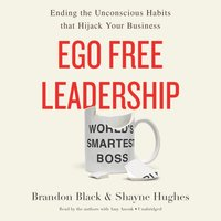 Ego Free Leadership - Brandon Black - audiobook