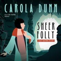 Sheer Folly - Carola Dunn - audiobook