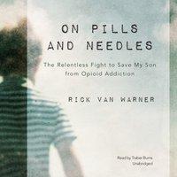 On Pills and Needles - Rick Van Warner - audiobook