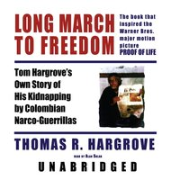 Long March to Freedom - Thomas R. Hargrove - audiobook