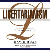 Libertarianism - David Boaz - audiobook