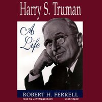 Harry S. Truman - Robert H. Ferrell - audiobook