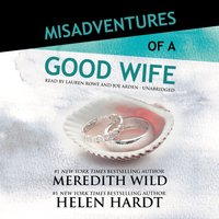 Misadventures of a Good Wife - Meredith Wild - audiobook
