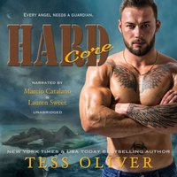 Hard Core - Tess Oliver - audiobook