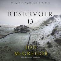 Reservoir 13 - Jon McGregor - audiobook