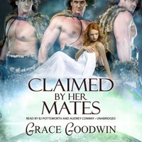 Claimed by Her Mates - Grace Goodwin - audiobook