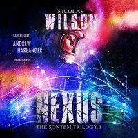 Nexus - Nicolas Wilson - audiobook